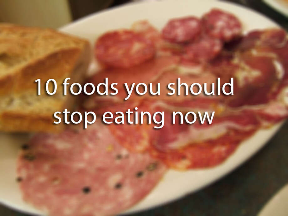 10 foods to stop eating now