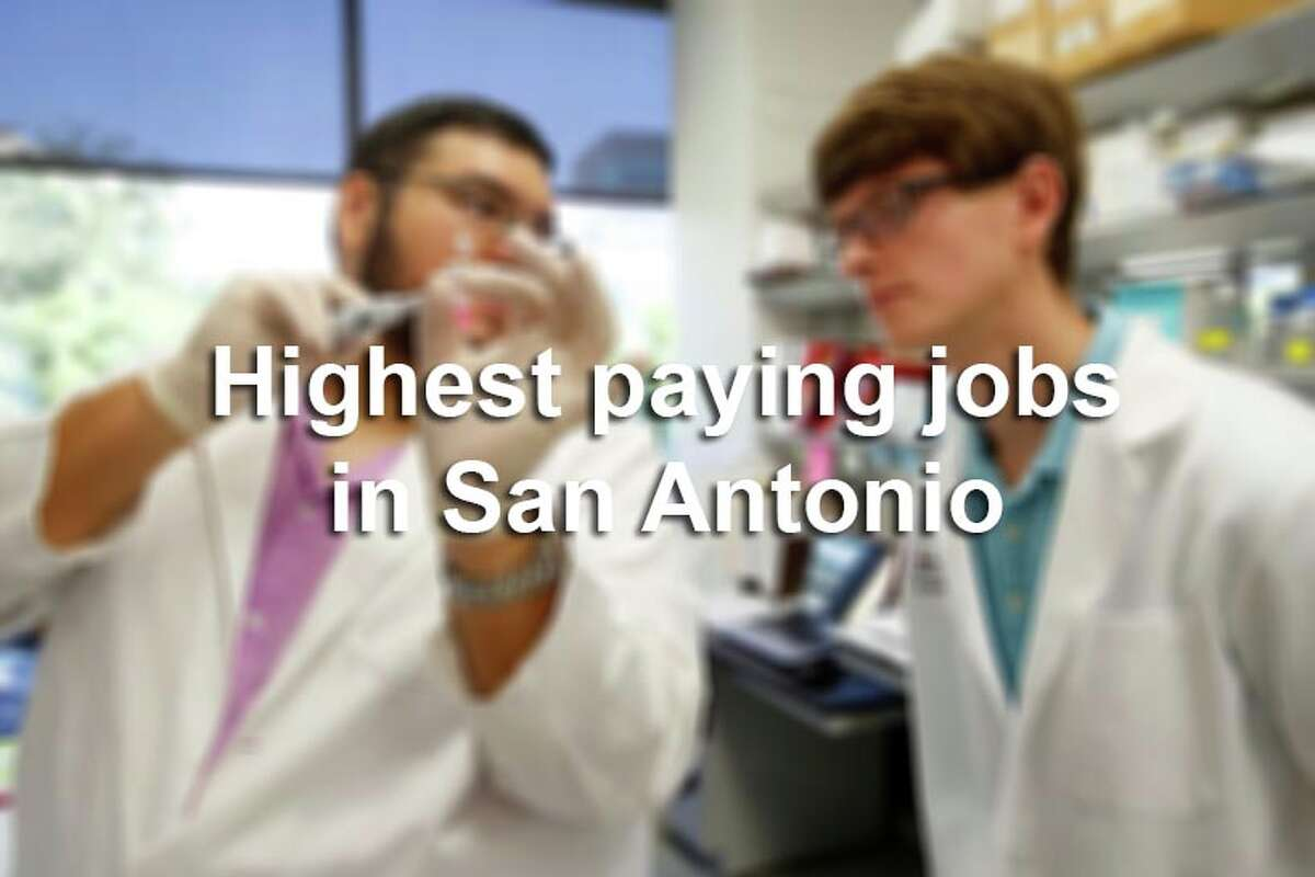 Scroll through the slideshow to see the 30 highest-paying jobs in the San Antonio-New Braunfels area, according to the U.S. Bureau of Labor Statistics.