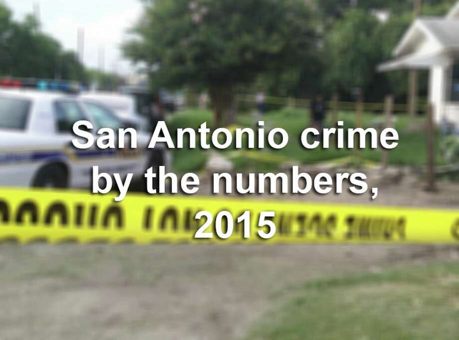 More than 82,000 crimes considered Part 1 criminal offenses by the FBI — including homicide, rape and aggravated assault — along with simple assaults were reported to San Antonio police in 2015.