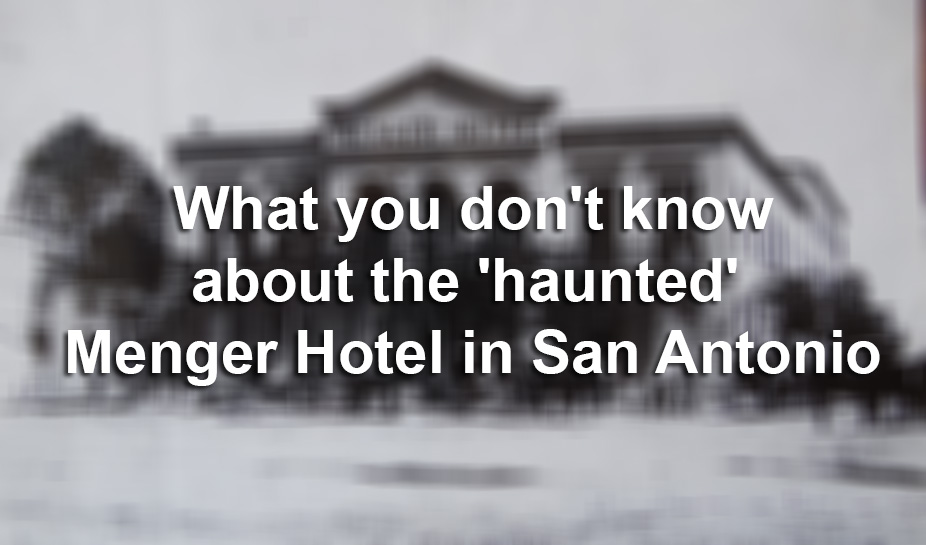 How The Menger Hotel Came To Be San Antonio S Most