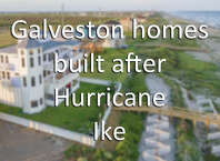 Click to see the new homes that have been built since Ike devastated the island.