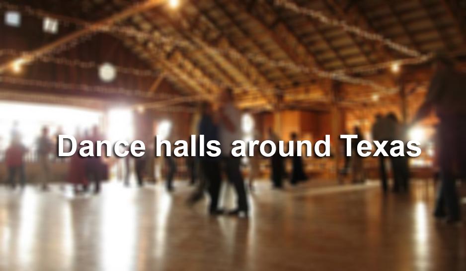 Texas Historic Dance Halls Declining San Antonio