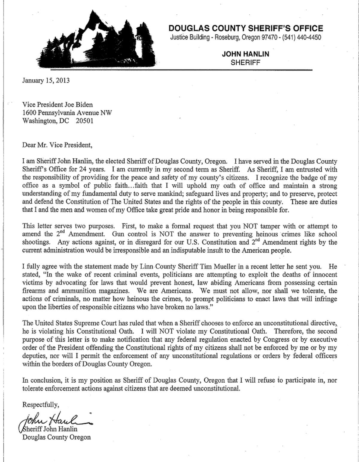 A month after 20 children and six staff members were killed at Sandy Hook Elementary, Douglas County Sheriff John Hanlin wrote this Jan. 13, 2013, letter to Vice President Joe Biden. It it, Hanlin threatened to obstruct federal agents if they attempted to enforce new gun laws in his jurisdiction.