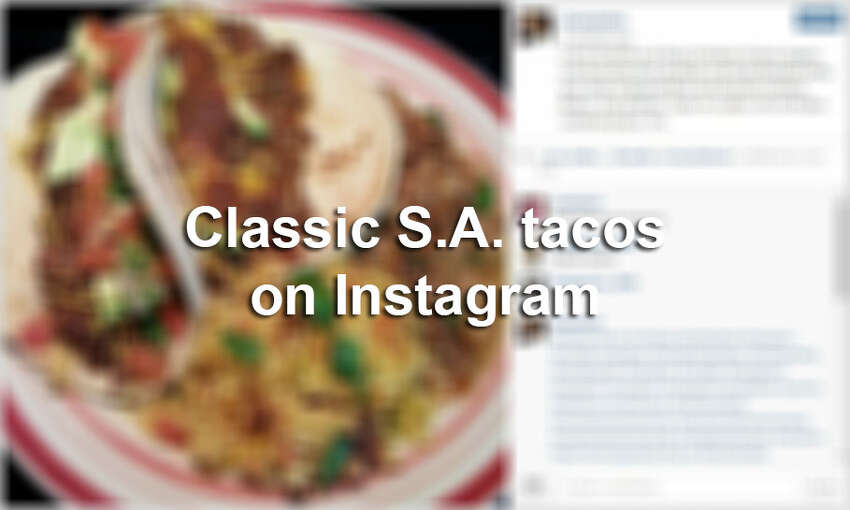 Click through the slideshow to view classic tacos from the Alamo City one Instagram filter at a time.
