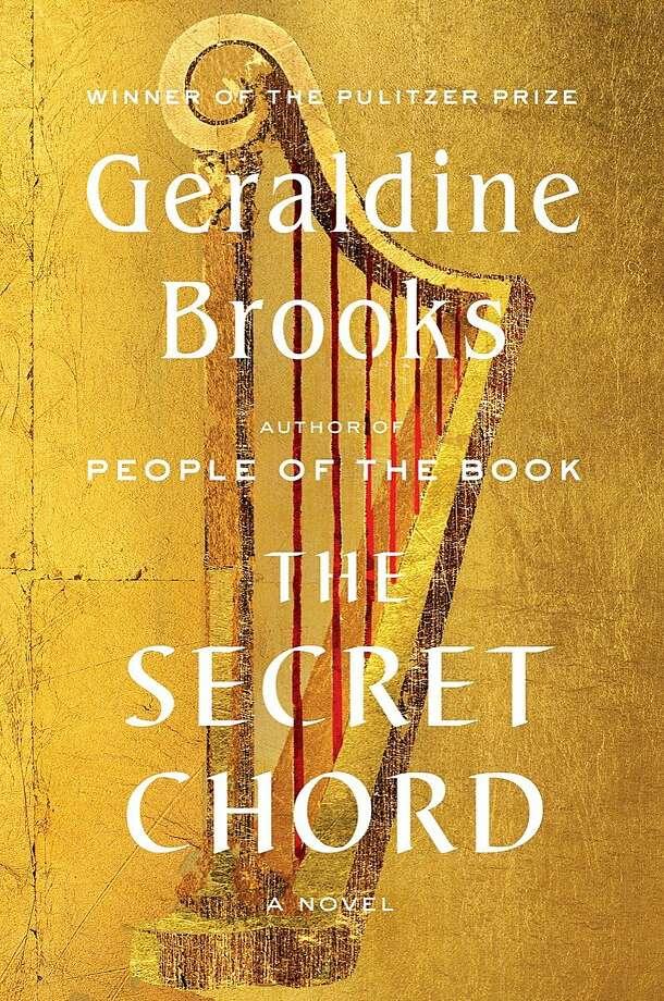 The Secret Chord by Geraldine Brooks  SFGate