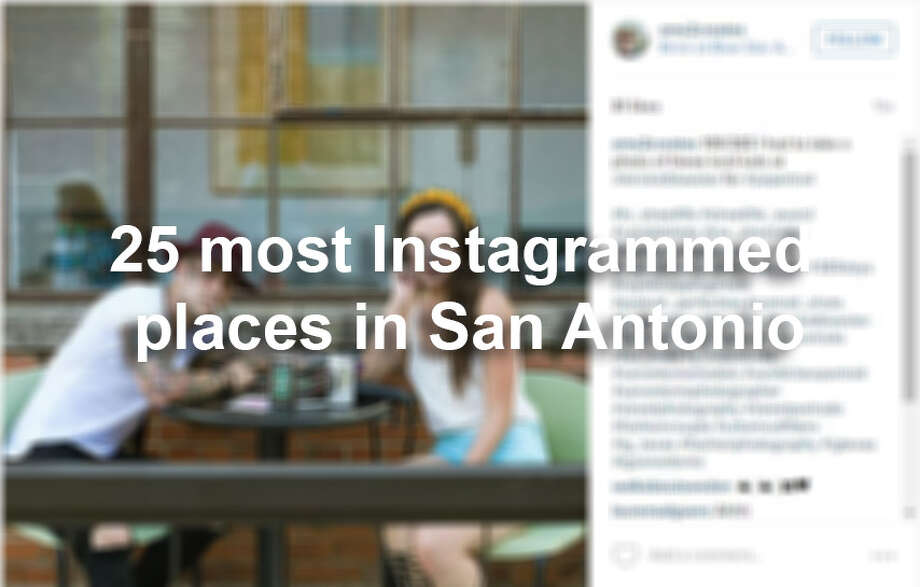 From food porn to out-on-the-town selfies, nature and travel photography, the 25 locales in the following gallery attract tourists and locals alike. Photo: San Antonio Express-News