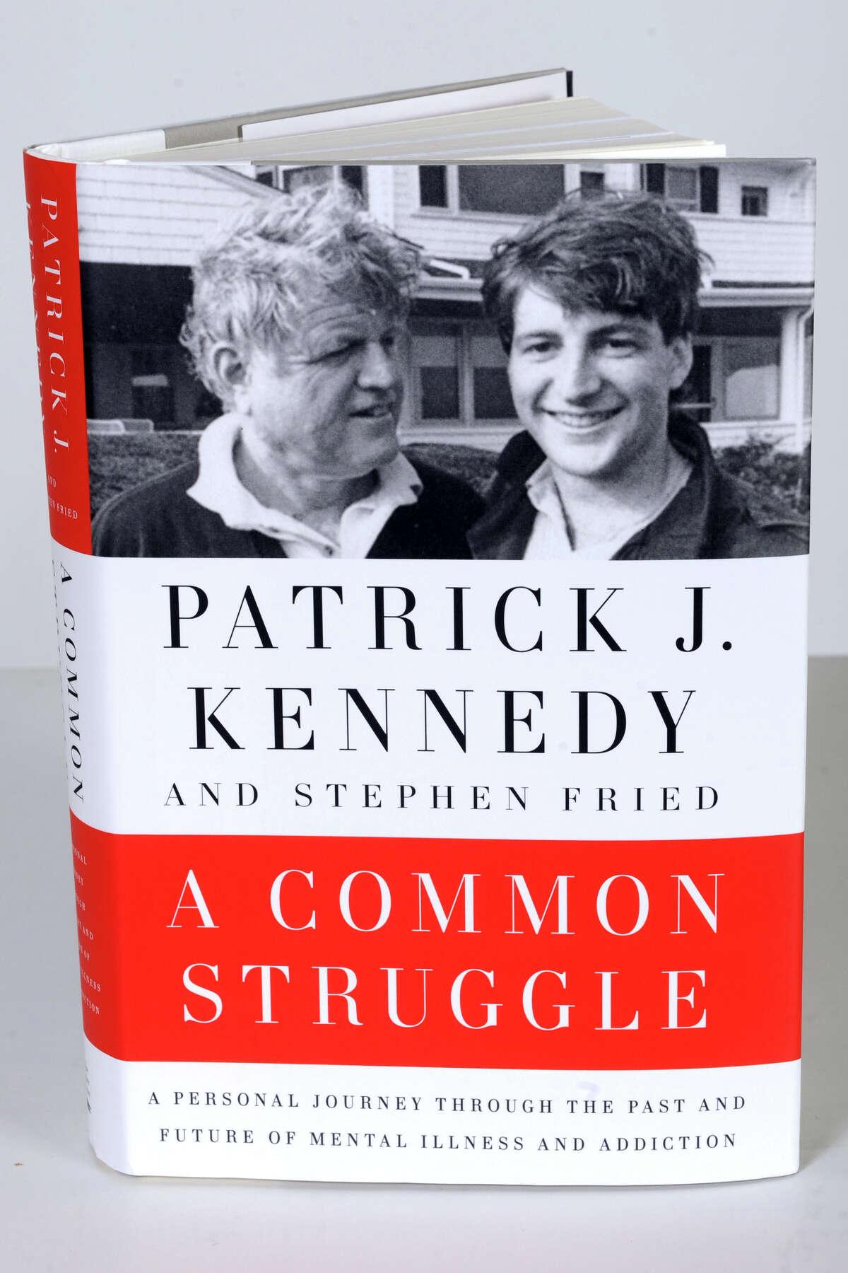 Patrick Kennedy's memoir, A Common Struggle.