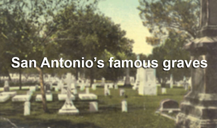 Meet some of the most famous people buried in San Antonio cemeteries. Photo: Courtesy Photo / Fort Sam Houston Museum