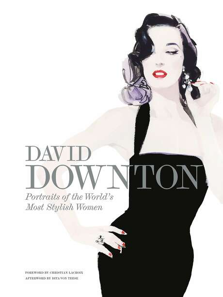 """David Downton: Portraits of the World's Most Stylish Women"" by David Downton (Laurence King, 2015)."