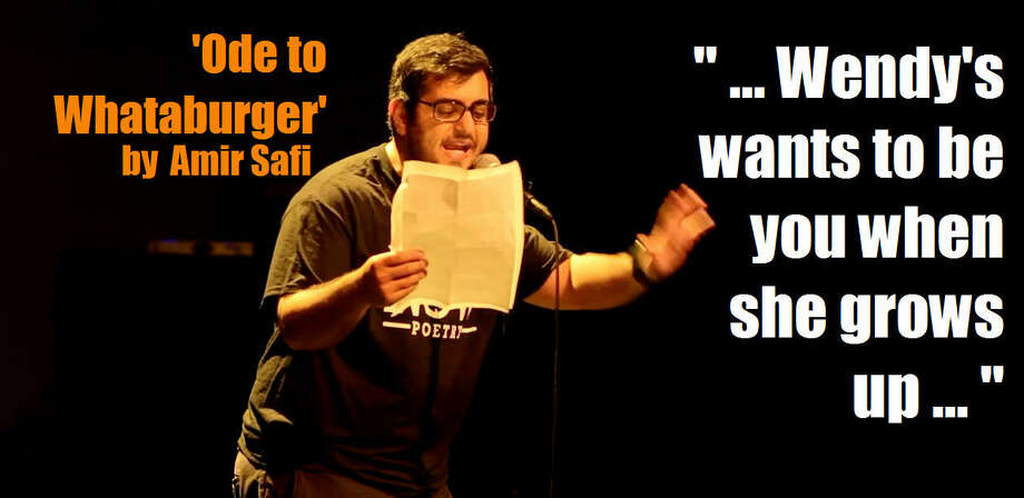 "Texas poet Amir Safi explains why Whataburger is superior to other fast food brands in his poem ""Ode to Whataburger.""RANKING: Top 50 items on Whataburger's menu ... Photo: Amir Safi"