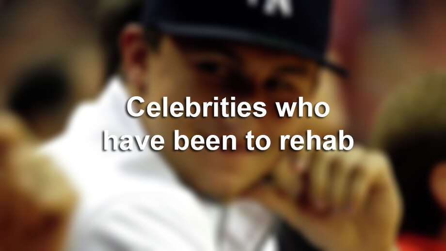 Celebrities who have been in rehab. / Â 2013  Houston Chronicle