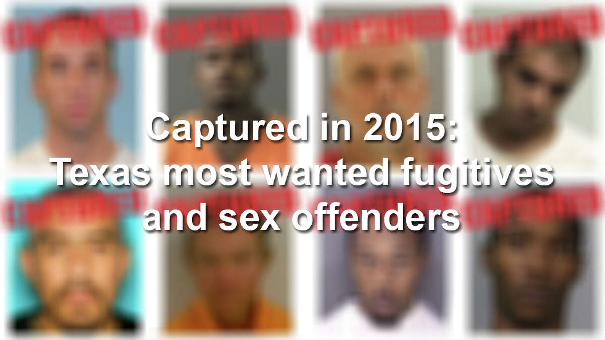 See the most wanted fugitives and sex offenders apprehended by Texas law enforcement from January-September 2015.