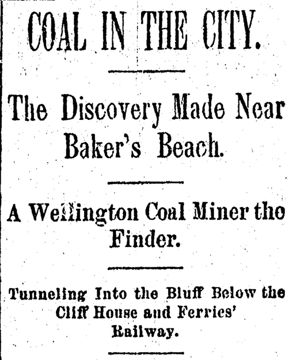 A March 28, 1891, San Francisco Chronicle article alerted readers to a coal discovery at Land's End near Baker's Beach.
