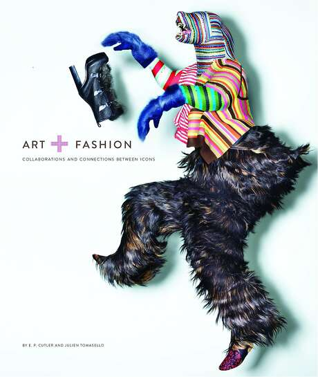 """Art + Fashion"" by E.P. Cutler and Julien Tomasello (Chronicle Books, $85). Photo: Chronicle Books"