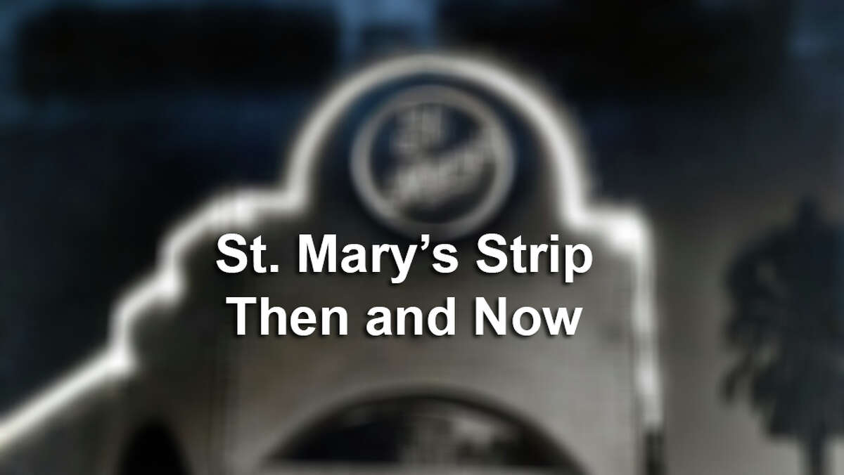 St. Mary's Strip has seen big changes over the years. See how the S.A. hot spot has changed.