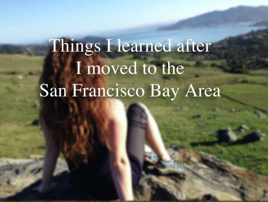 Things I learned after I moved to the San Francisco Bay Area