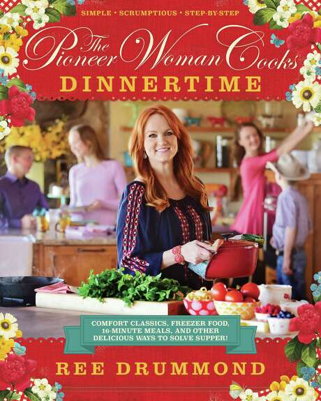 """The Pioneer Woman Cooks: Dinnertime"" by Ree Drummond Photo: Courtesy Photo / Courtesy Photo"
