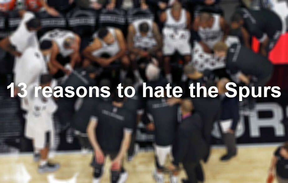 There are fans of basketball whose ears bleed when they hear the incessant praise for the Silver and Black. Click ahead to see why. Photo: Edward A. Ornelas, San Antonio Express-News / © 2015 San Antonio Express-News