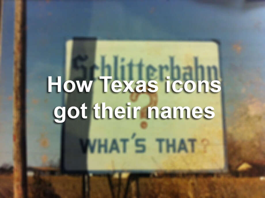 "Learn the history behind the most famous attractions in Texas. What does ""Schlitterbahn"" mean in German? Who was Dr. Pepper? How did the USSR inspire the nickname of a local pro sports team? View the slides to learn the origins of 20 Lone Star State icons. Photo: Courtesy"