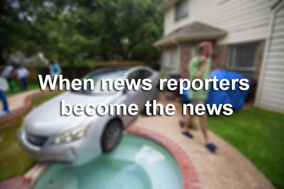 Scroll through the slideshow to see when news reporters and anchors have become part of the news. / © 2015 Houston Chronicle