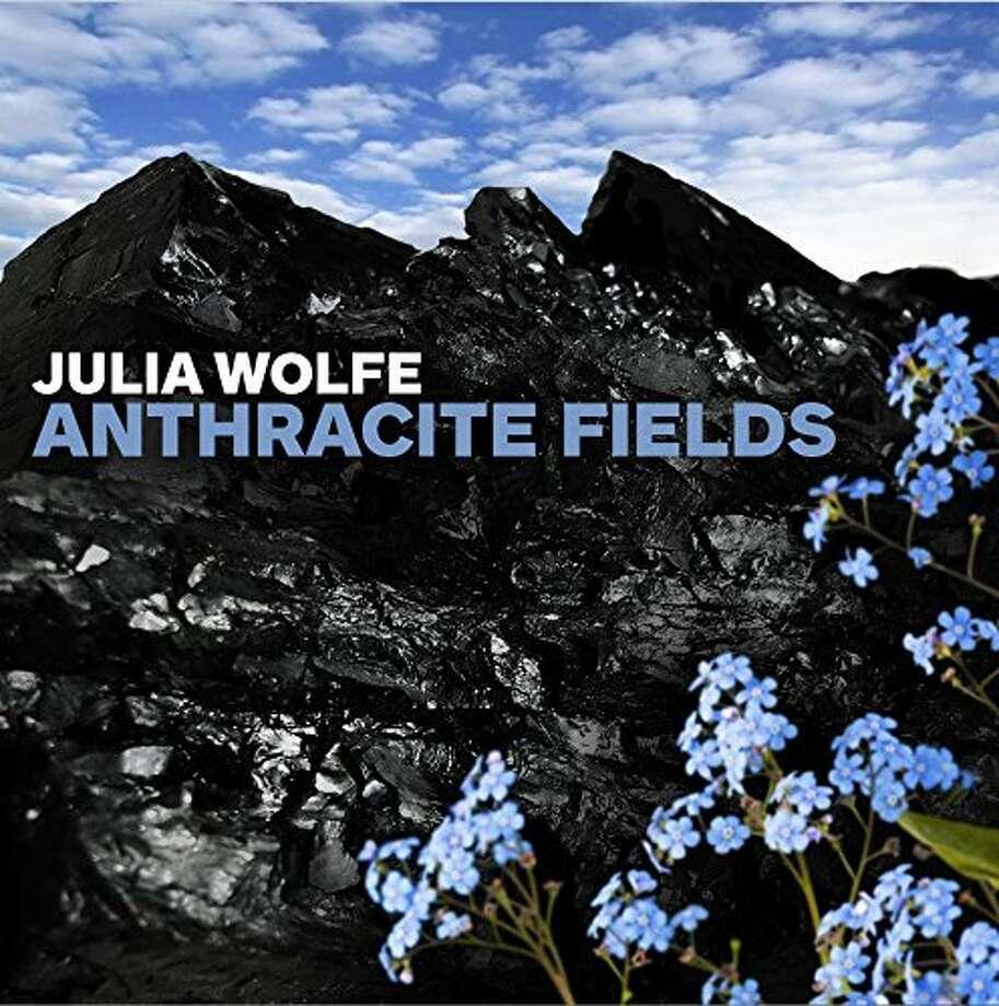 "Julia Wolfe, ""Anthracite Fields"" Photo: Cantaloupe Records"
