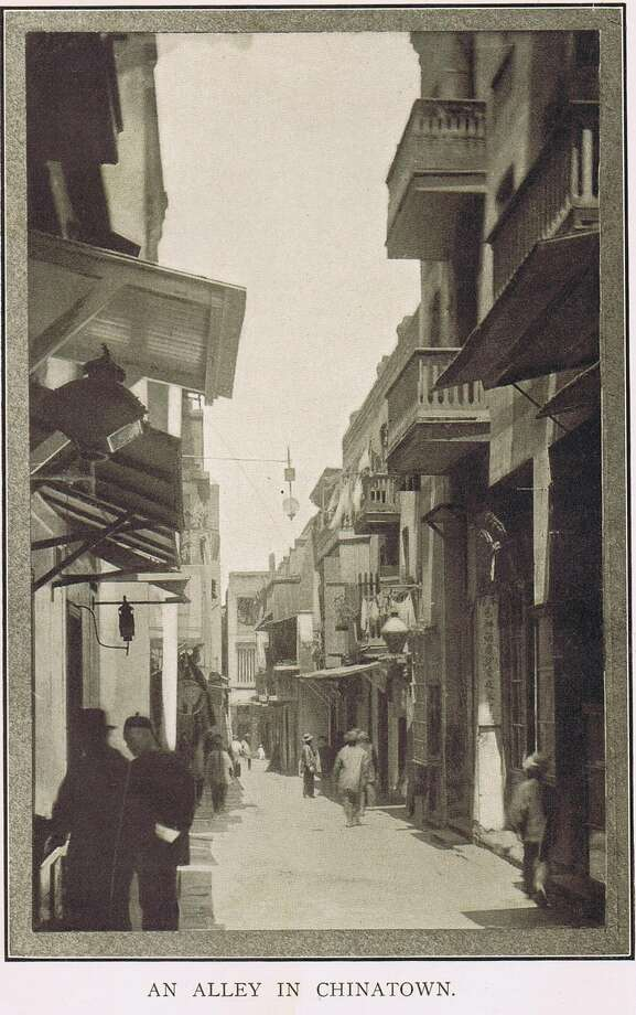 An Alley in Chinatown. San Francisco and Thereabout, 1902, Charles Keeler. From the collection of Bob Bragman Photo: Bob Bragman