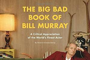 Bill Murray has passed on lots of big roles - Photo