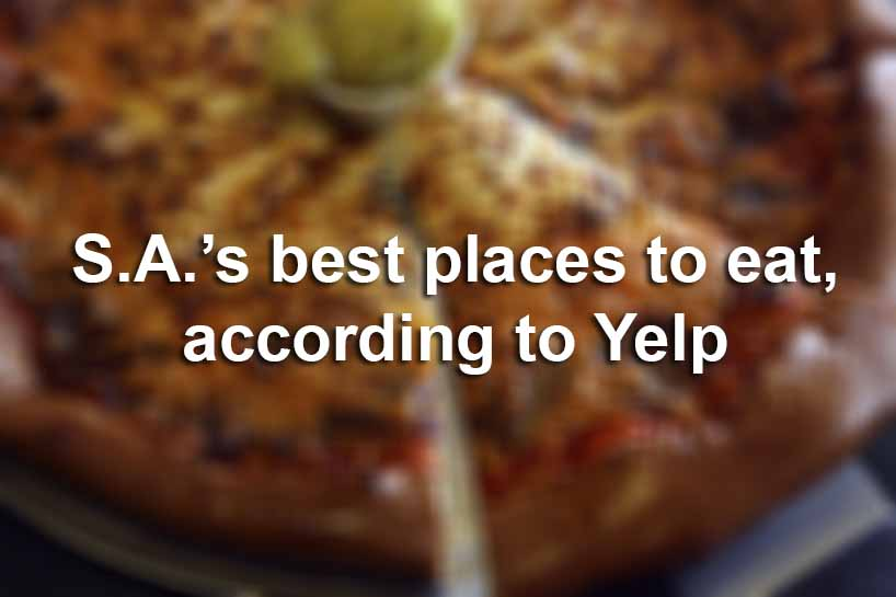 Best Places To Eat In San Antonio According To Yelp San