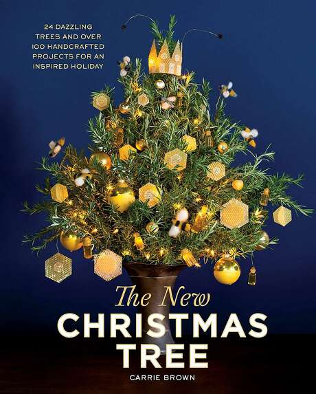 """""""The New Christmas Tree: 24 Dazzling Trees and Over 100 Handcrafted Projects for an Inspired Holiday"""" by Carrie Brown. Photo: Artisan"""