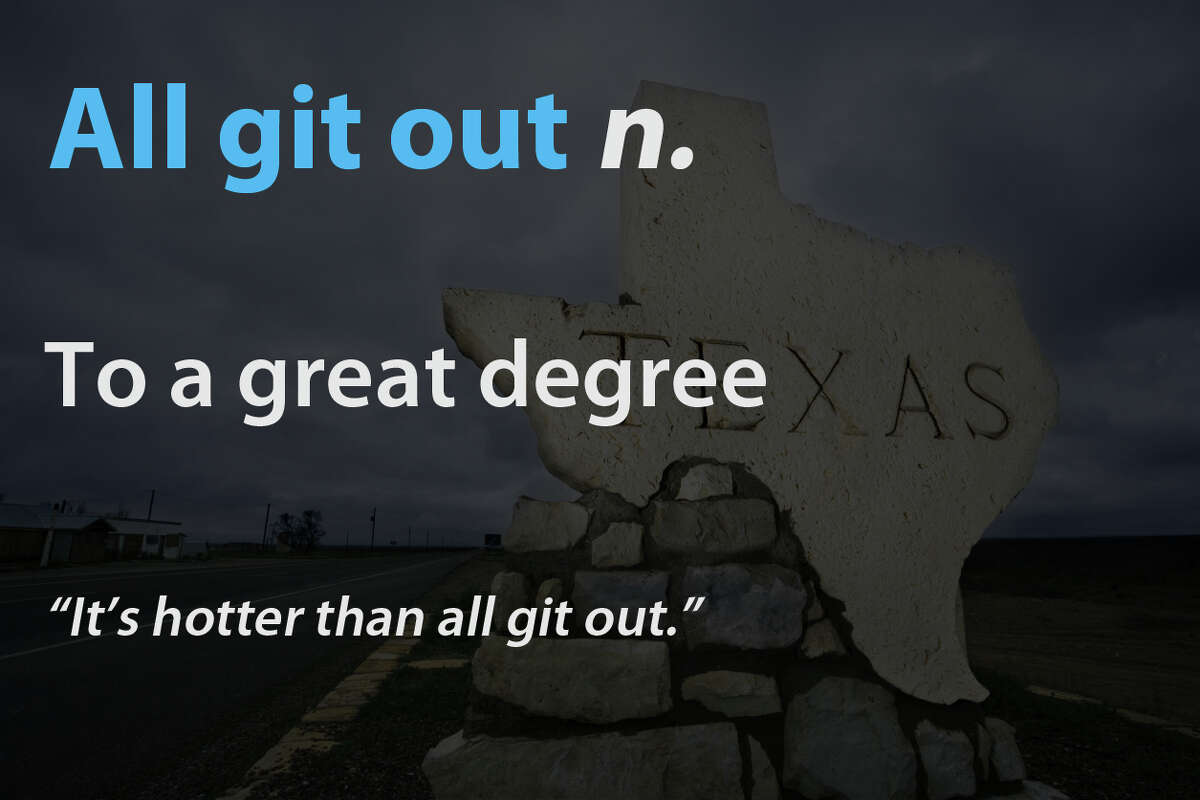 Click the slideshow to learn a few Texas terms.