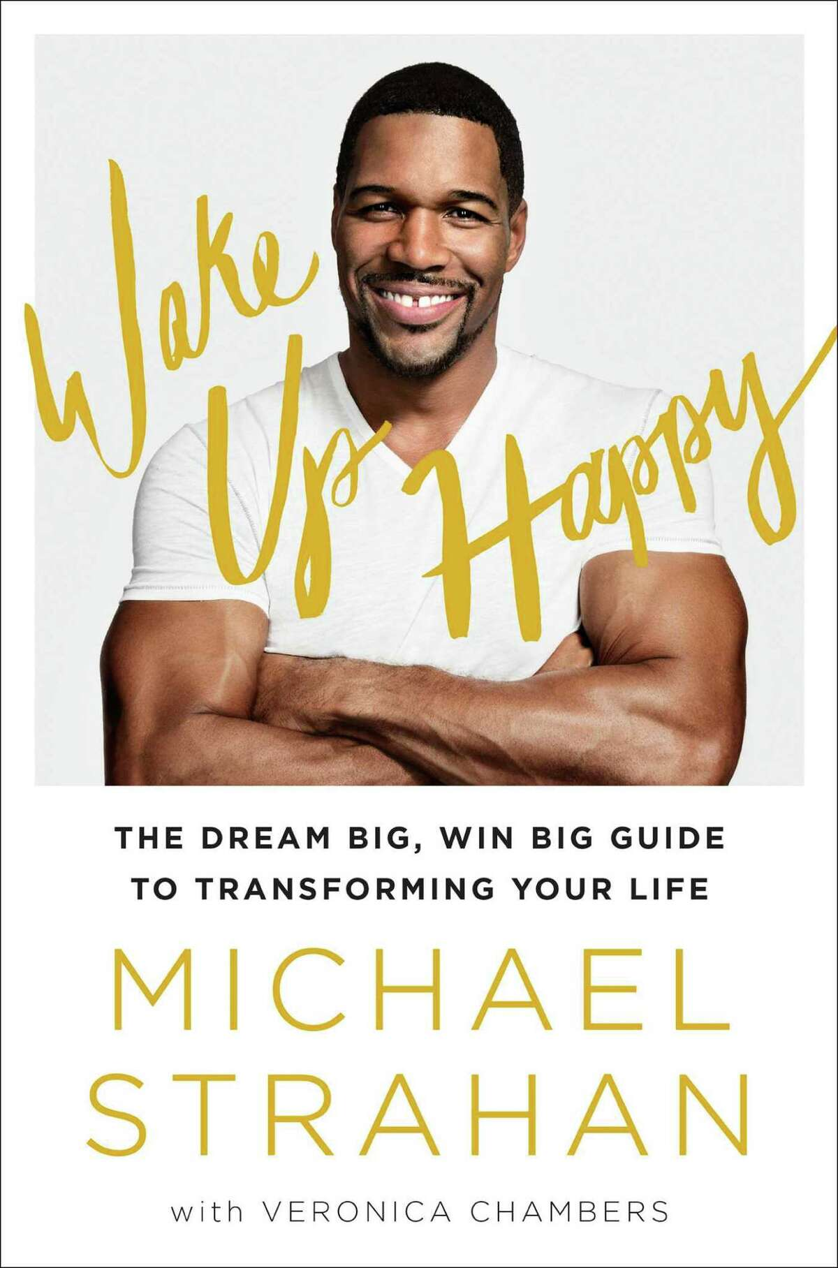 """""""Wake Up Happy,"""" Michael Strahan's new self-help book, is autobiographical, too."""
