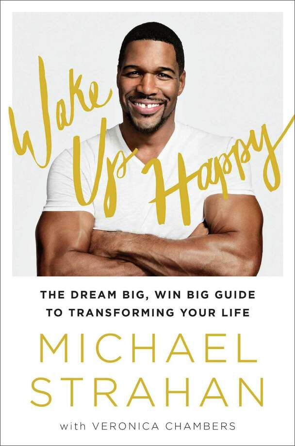 """""""Wake Up Happy,"""" Michael Strahan's new self-help book, is autobiographical, too. Photo: Courtesy Photo"""