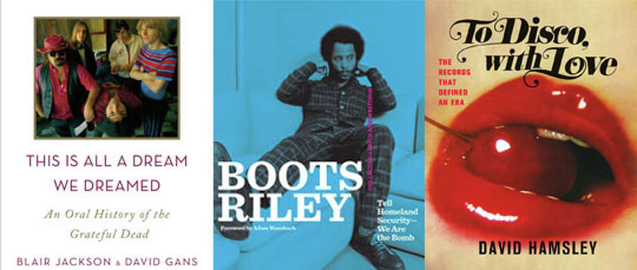 """This Is All a Dream We Dreamed: An Oral History of the Grateful Dead,"" ""Boots Riley: Tell Homeland Security — We Are the Bomb"" and ""To Disco, With Love: The Records That Defined an Era."""