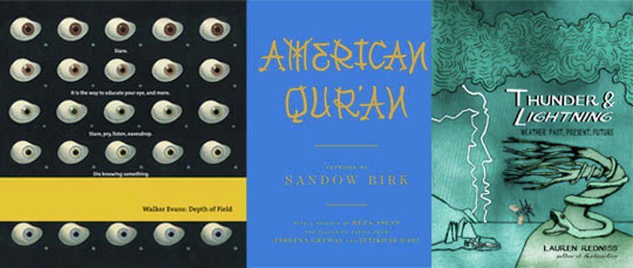 """Walker Evans: Depth of Field,"" ""American Qur'an"" and ""Thunder & Lightning: Weather Past, Present, Future."""