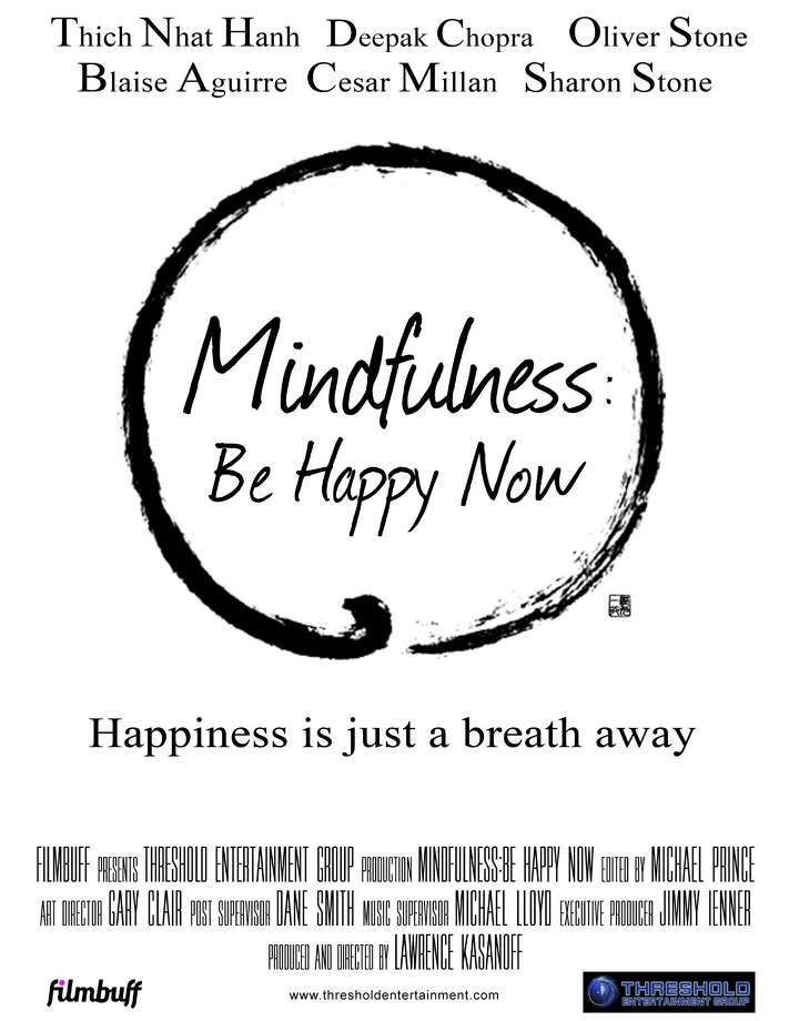 """""""Mindfulness: Be Happy Now"""" poster, a new film by Lawrence Kasanoff."""