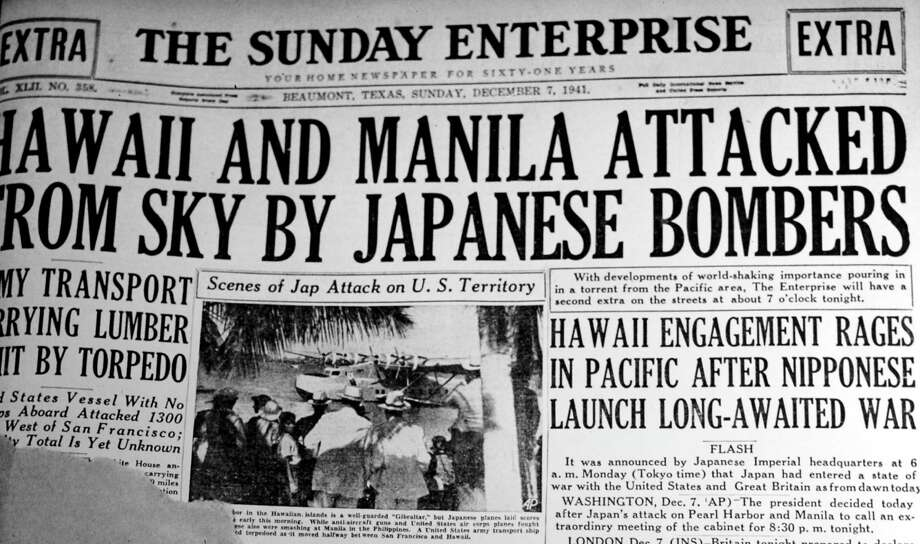 "Dec. 7, 1941 -- ""Hawaii and Manila attacked from sky by Japanese bombers."" The Japanese attack on Pearl Harbor lead directly into American involvement in both the Pacific and European theaters.  Enterprise files Photo: Jake Daniels / ©2014 The Beaumont Enterprise/Jake Daniels"