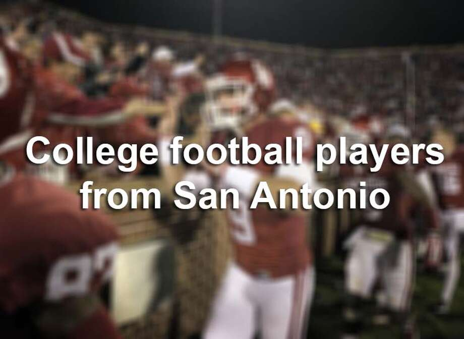 You may not think so, but San Antonio is an underrated hotbed for top college football talent. Here's who started for their schools in 2015. Photo: San Antonio Express-News