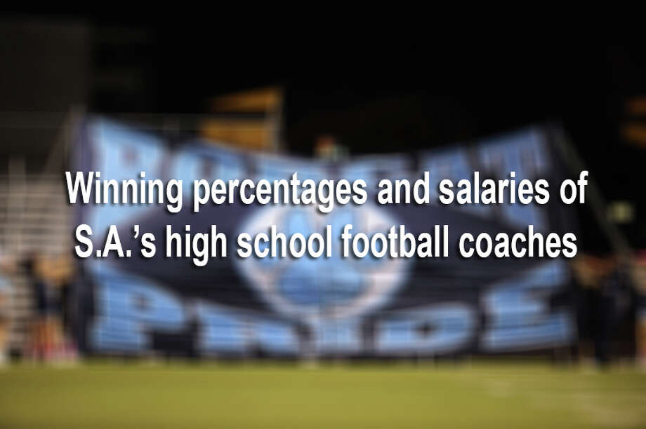 Using data obtained from 18 area school districts, we've compiled a comparison of 46 local football head coaches' on-field performances.Keep clicking to view each coach's winning percentages and salaries for FY 2015-2016, ranked from worst to best winning percentages. Photo: JOHN ALBRIGHT, File / San Antonio Express-News