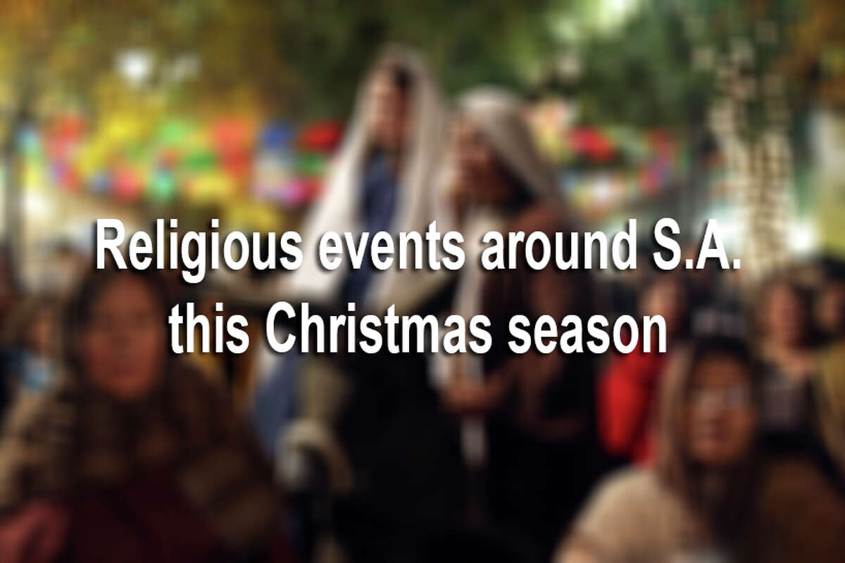 From live nativities to Las Pasadas re-enactments, San Antonio is full of spiritual events to get anyone into the holiday spirit.Here is a rundown of 15 religious events happening soon.