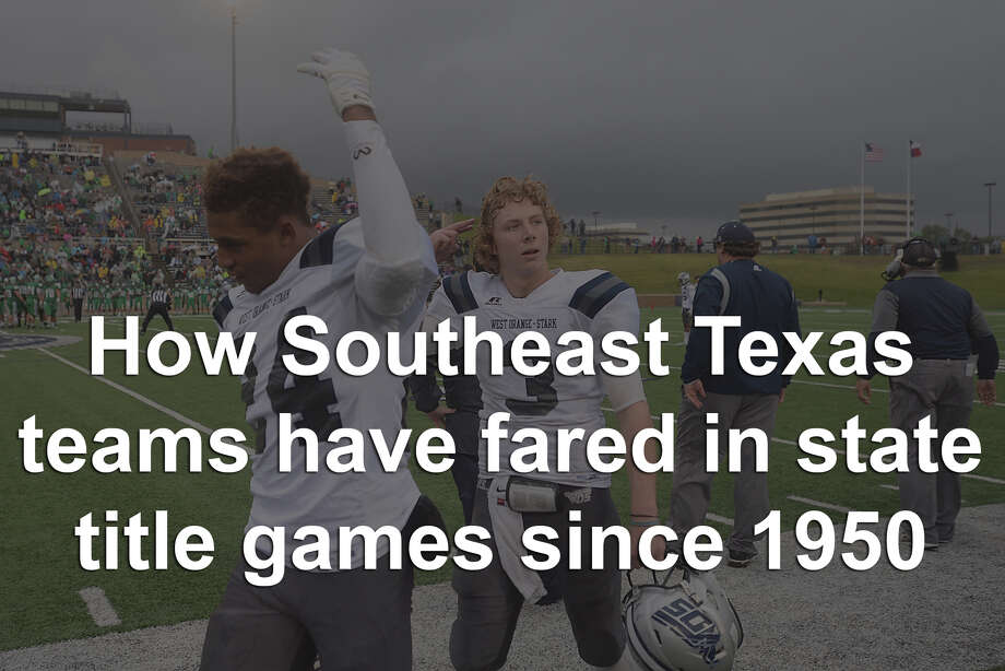 Southeast Texas teams in the state playoffs, since 1950 Photo: Kim Brent, Enterprise File Photo / Beaumont Enterprise
