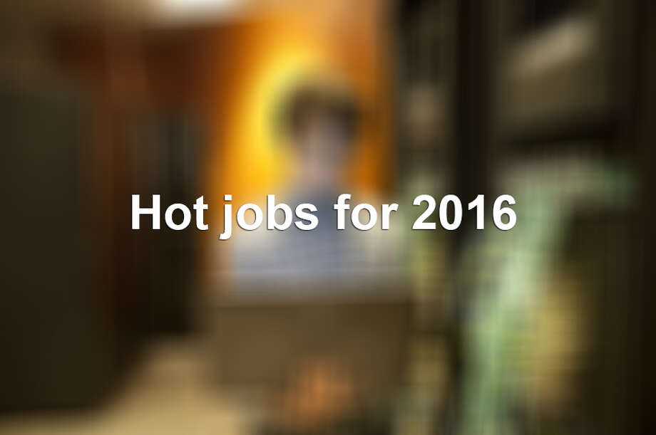 Hot jobs for 2016 Photo: File Photo