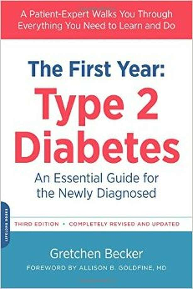 éThe First Year: Type 2 Diabetes,é by Gretchen Becker Photo: Courtesy Photo