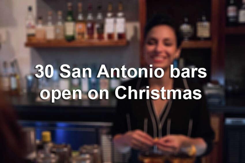 Scroll through the slideshow for 30 San Antonio bars where you can imbibe on Christmas.
