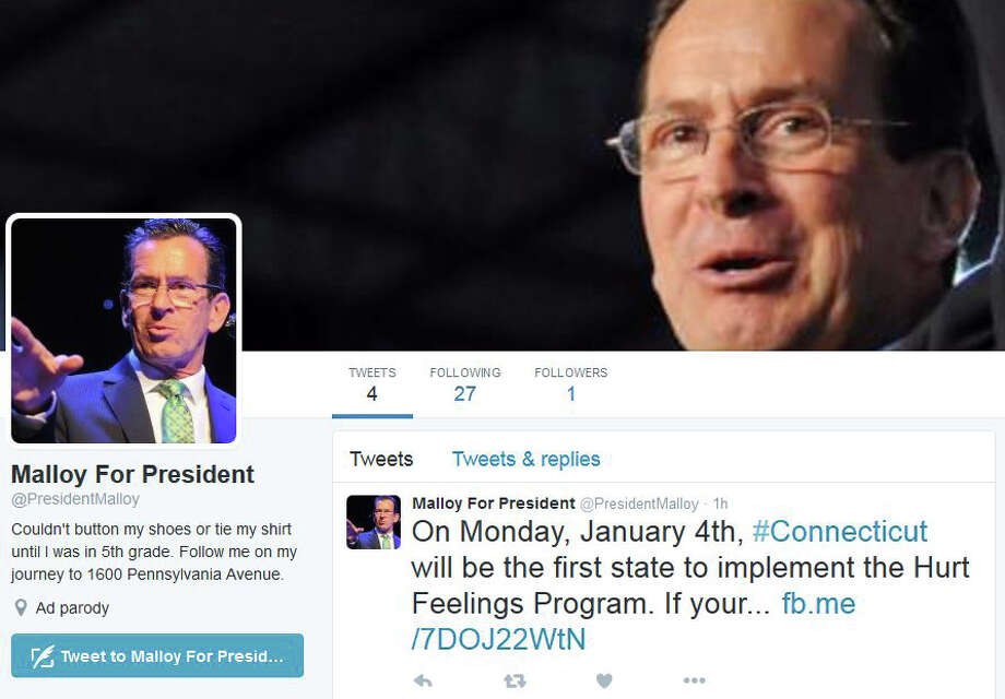 A parody Twitter account and Facebook page of Malloy for President popped up Monday, in an attempt to lampoon Connecticut's governor and his liberal agenda. Photo: Contributed / Contributed Photo / Greenwich Time Contributed