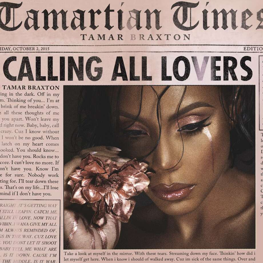 """Calling All Lovers"" by Tamar Braxton."
