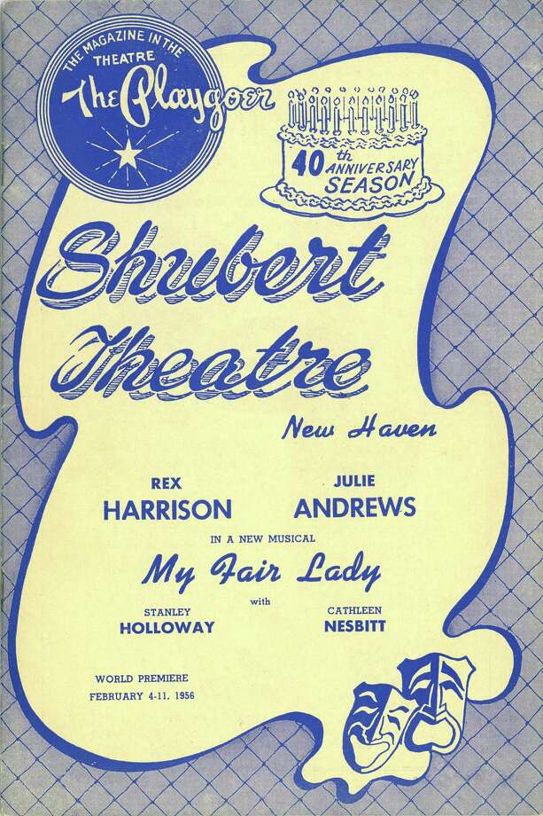 """This vintage poster proclaims the world premiere of """"My Fair Lady,"""" with Rex Harrison and Julie Andrews, at the Shubert Theatre in New Haven in February 1956. The poster is included in an exhibition about the theater on view at the New Haven Museum. Photo: Contributed Photo"""