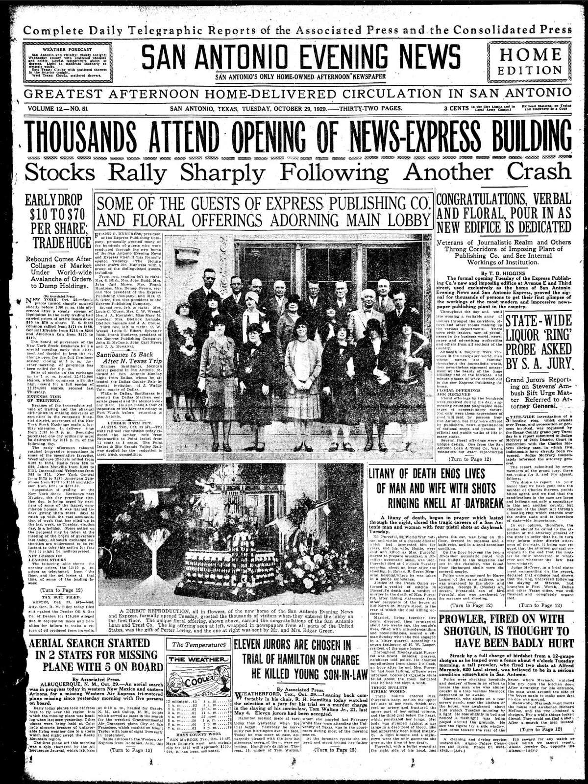 """The Home Edition for the San Antonio Evening News led the front page with this big headline: """"THOUSANDS ATTEND OPENING OF NEWS-EXPRESS BUILDING"""" and a headline under it said, """"Stocks Rally Sharply Following Another Crash."""" The date was Oct. 29, 1929."""