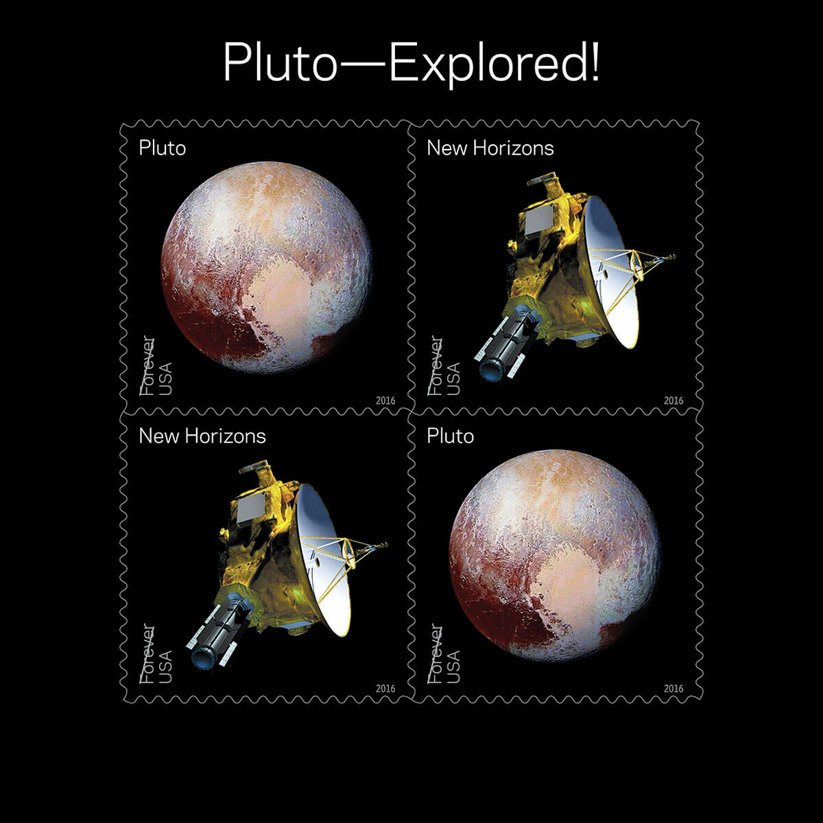 """Pluto - Explored! In 2006, NASA placed a 29-cent 1991 Pluto: Not Yet Explored stamp in the New Horizons spacecraft. In 2015 the spacecraft carried the stamp on its history-making mission to Pluto and beyond. """"The New Horizons project is proud to have such an important honor from the U.S. Postal Service,"""" said Alan Stern, New Horizons lead scientist from the Southwest Research Institute in Boulder, CO. """"Since the early 1990s the old, 'Pluto Not Yet Explored' stamp served as a rallying cry for many who wanted to mount this historic mission of space exploration. Now that NASA's New Horizons has accomplished that goal, it's a wonderful feeling to see these new stamps join others commemorating first explorations of the planets."""" The souvenir sheet of four stamps contains two new stamps appearing twice. The first stamp shows an artists' rendering of the New Horizons spacecraft and the second shows the spacecraft's image of Pluto taken near its closest approach.(© Copyright 2016 USPS)"""