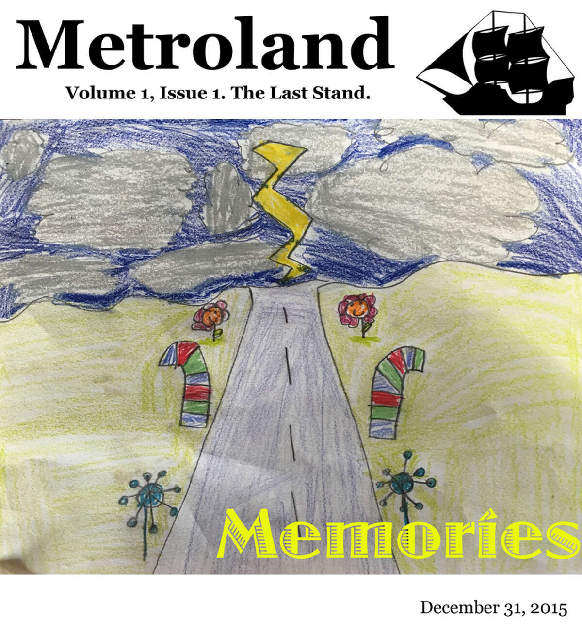 """The guerrilla final issue of Metroland, """"The Last Stand,"""" was published online Dec. 31, 2015 by staffers who worked on it for free. (Drawing by Betsey Colligan, age 8)"""