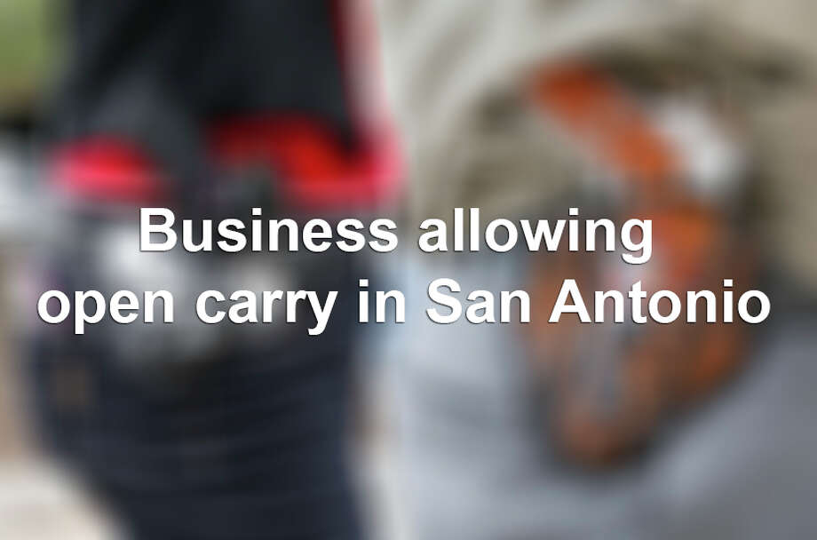 Every business in Texas must now decide whether it will allow customers to openly carry handguns on their premises, or bar them. Here are a few businesses that currently allow the practice. If your company or business allows open carry and want to be included on this list, please email cquinn@express-news.net. Photo: Erich Schlegel, File Photo / 2016 Getty Images